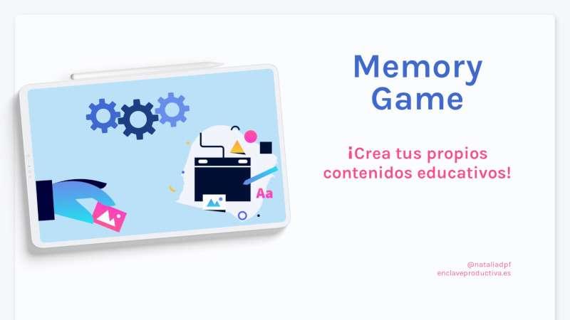Memory game: creando contenidos educativos