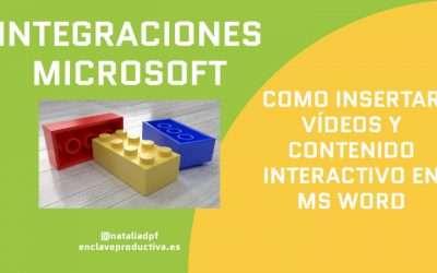 Como insertar vídeos y otros contenidos interactivos en un documento de Word