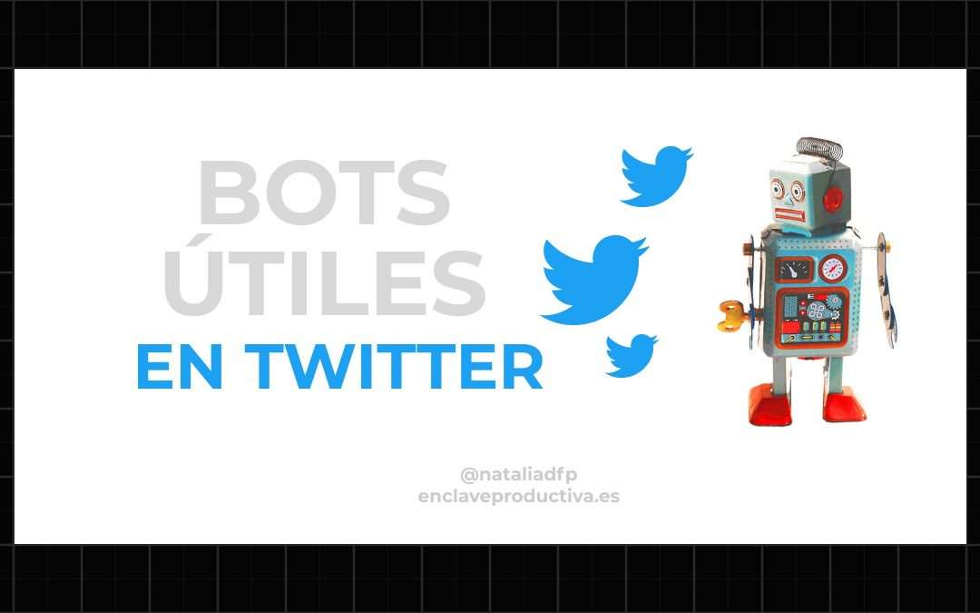 Bots en Twitter: estos son mis favoritos